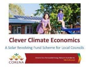 Clever Climate Economics A Solar Revolving Fund Scheme