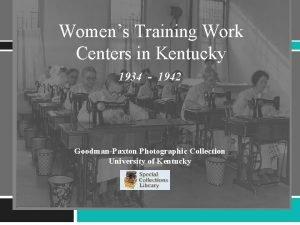 Womens Training Work Centers in Kentucky 1934 1942