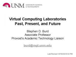 Virtual Computing Laboratories Past Present and Future Stephen