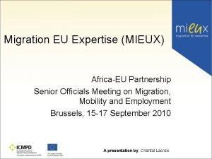 Migration EU Expertise MIEUX AfricaEU Partnership Senior Officials