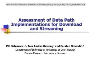International conference on distributed multimedia systems DMS 05