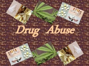 Drug Abuse Drug Abuse Effects Symptoms Short and