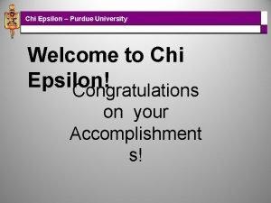 Chi Epsilon Purdue University Welcome to Chi Epsilon