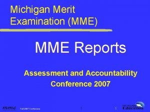 Michigan Merit Examination MME MME Reports Assessment and