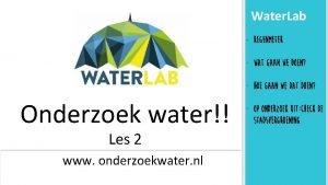 Water Lab Regenmeter Wat gaan we doen Hoe