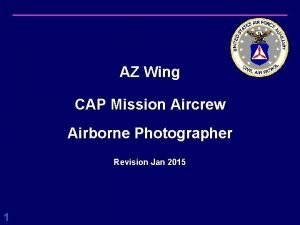 AZ Wing CAP Mission Aircrew Airborne Photographer Revision