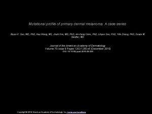 Mutational profile of primary dermal melanoma A case
