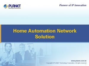 Home Automation Network Solution 1 Home Automation Structure