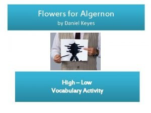 Flowers for Algernon by Daniel Keyes High Low
