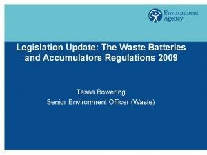 Legislation Update The Waste Batteries and Accumulators Regulations