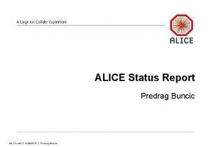 ALICE Status Report Predrag Buncic WLCG LHCC 12092017