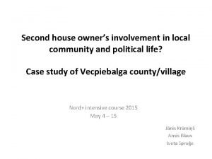 Second house owners involvement in local community and