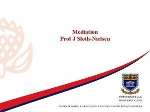 Mediation Prof J SlothNielsen Child focussed mediation S