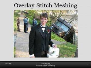 Overlay Stitch Meshing 522007 Don Sheehy Overlay Stitch