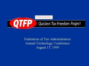 Federation of Tax Administrators Annual Technology Conference August