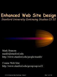 Enhanced Web Site Design Stanford University Continuing Studies