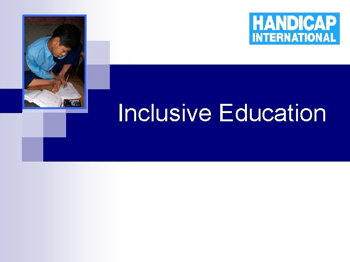 Inclusive Education The challenges of an inclusive education