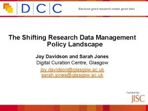 Because good research needs good data The Shifting