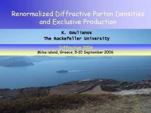 Renormalized Diffractive Parton Densities and Exclusive Production K
