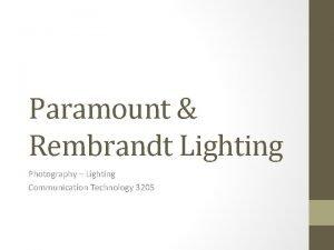 Paramount Rembrandt Lighting Photography Lighting Communication Technology 3205