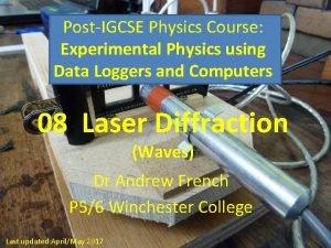PostIGCSE Physics Course Experimental Physics using Data Loggers