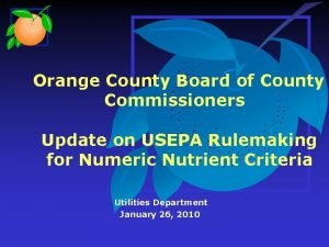 Orange County Board of County Commissioners Update on