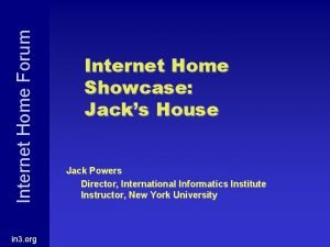 Internet Home Forum in 3 org Internet Home