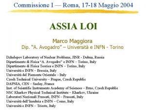 Commissione I Roma 17 18 Maggio 2004 ASSIA