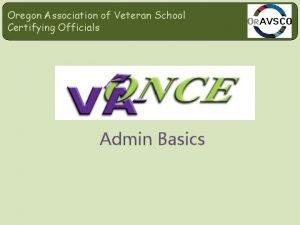 Oregon Association of Veteran School Certifying Officials Admin