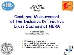 IFAE 2011 27 29 April 2011 Perugia Combined
