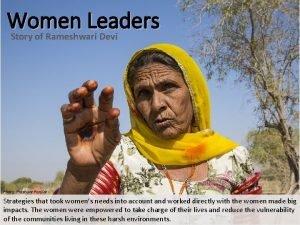 Women Leaders Story of Rameshwari Devi Photo Prashant
