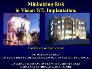 Minimizing Risk in Visian ICL Implantation NO FINANCIAL