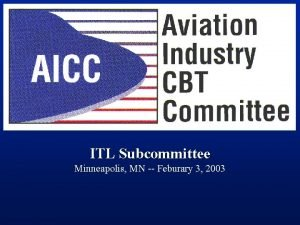 Start page ITL Subcommittee Minneapolis MN Feburary 3