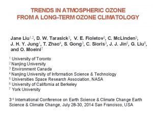 TRENDS IN ATMOSPHERIC OZONE FROM A LONGTERM OZONE