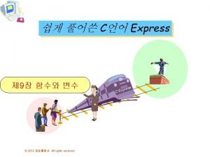 C Express 9 2012 All rights reserved ress