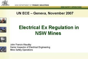 NSW DEPARTMENT OF PRIMARY INDUSTRIES MINE SAFETY OPERATIONS