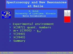 Spectroscopy and New Resonances at Belle B Golob