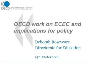 OECD work on ECEC and implications for policy