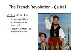 The French Revolution a ira a ira Edith