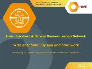 Hive Blackburn Darwen Business Leaders Network Arte et