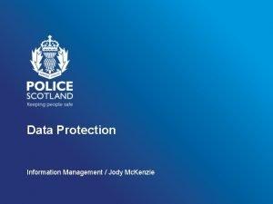 Data Protection Information Management Jody Mc Kenzie Structure