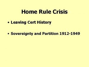 Home Rule Crisis Leaving Cert History Sovereignty and