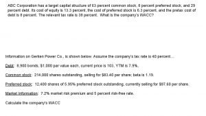 ABC Corporation has a target capital structure of