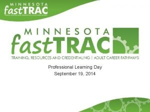 Professional Learning Day September 19 2014 Our Day