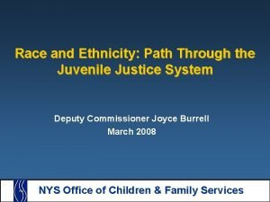 Race and Ethnicity Path Through the Juvenile Justice