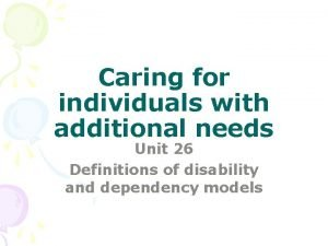 Caring for individuals with additional needs Unit 26