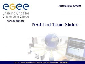 Test meeting 070904 www euegee org NA 4