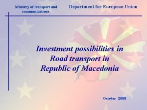 Ministry of transport and communications Department for European