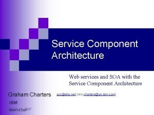 Service Component Architecture Web services and SOA with