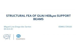 STRUCTURAL FEA OF QUAI HEB 400 SUPPORT BEAMS